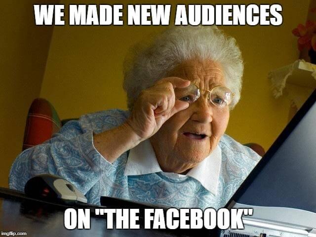 Audiences on Facebook (grandma)