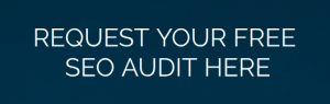 Request Your Free SEO Audit Here